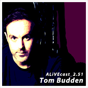 2014-04-25 - Tom Budden - ALiVEcast 2.51.jpg