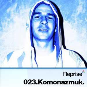 2010-06-24 - Komonazmuk - Reprise Agency Podcast 023.jpg