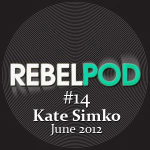 2012-06-19 - Kate Simko - RebelPod 14.jpg
