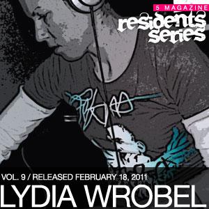 2011-02-18 - Lydia Wrobel - 5 Magazine Residents Series.jpg