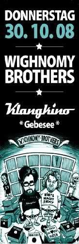 2008-10-30 - Wighnomy Brothers @ Klangkino, Gebesee.jpg