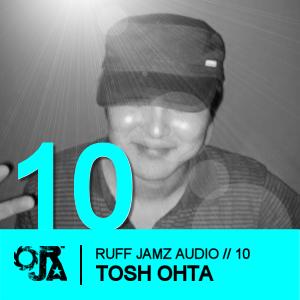 2009-11-29 - Tosh Ohta - Ruff Jamz Audio Podcast (RJA010).png