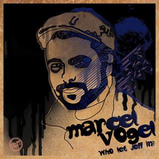 2013-03-14 - Marcel Vogel - Who Let Jeff In (Press Play 68).jpg