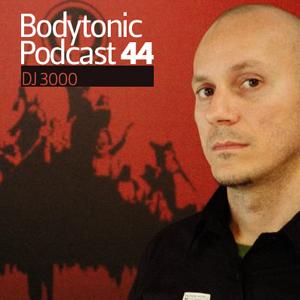 2009-09-16 - DJ 3000 - Bodytonic Podcast 44.jpg