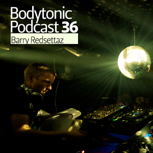 2009-04-28 - Barry Redsettaz - Bodytonic Podcast 36.jpg