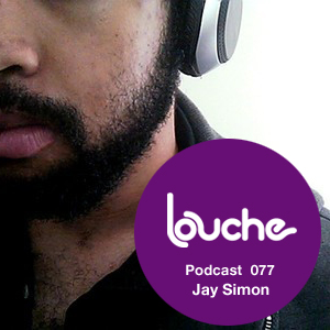 2012-06-05 - Jay Simon - Louche Podcast 077.jpg