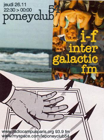 2009-11 26 - Poney Club 54 135 - I-F Intergalactic FM.jpg