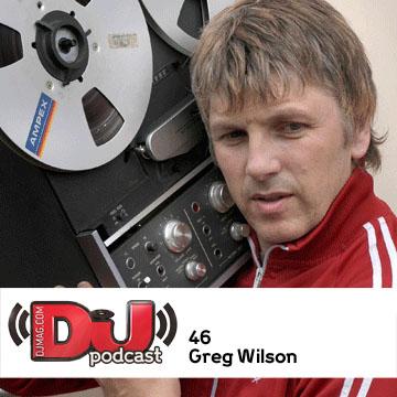 2011-07-20 - Greg Wilson - DJ Weekly Podcast 46.jpg
