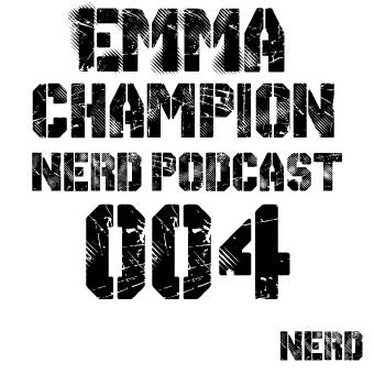 2014-04-28 - Emma Champion - Nerd Records Podcast 004.jpg