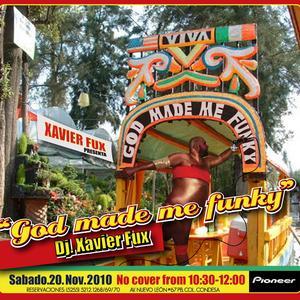 2010-11-20 - Xavier Fux pres. God Made Me Funky, Fever, Mexico.jpg