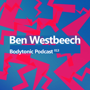 2008-05-19 - Ben Westbeech - Bodytonic Podcast 13.jpg