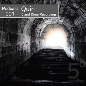 2012-06-21 - Quin - 5 And Dime Recordings Podcast (5DP001).png
