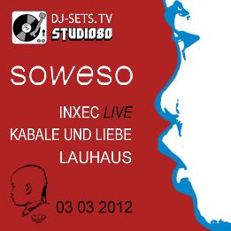 2012-03-03 - Lauhaus vs Kabale Und Liebe, Inxec - DJ-Sets 008.jpg