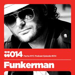 2009-09-23 - Funkerman - Pacha NYC Podcast 014.jpg