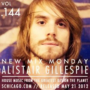 2012-05-21 - Alistair Gillespie - New Mix Monday (Vol.144).jpg