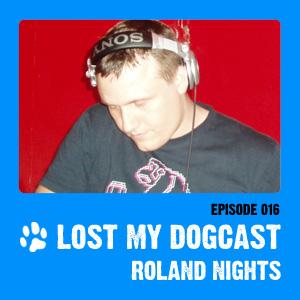 2010-05-08 - Strakes, Roland Nights - Lost My Dogcast 16.jpg