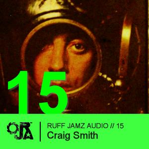2010-03-16 - Craig Smith - Ruff Jamz Audio Podcast (RJA015).png