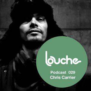 2010-11-30 - Chris Carrier - Louche Podcast 030.jpg