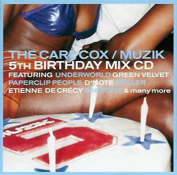 2000 - Carl Cox - Muzik 5th Birthday Mix.jpg