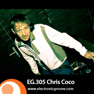 2012-05-31 - Chris Coco - Electronic Groove Podcast (EG.305).jpg