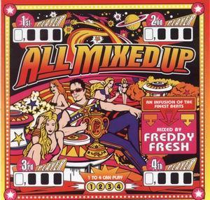 1999 - Freddy Fresh - All Mixed Up.jpg