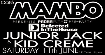 2011-06-11 - Defected In The House, Cafe Mambo, Ibiza.jpg