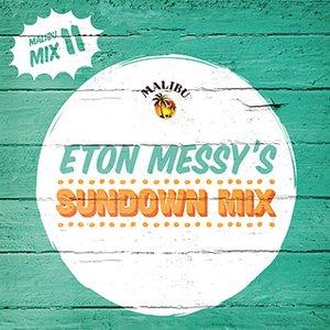 2014-06-12 - Eton Messy - Sundown Mix (Malibu Play Series 11).jpg