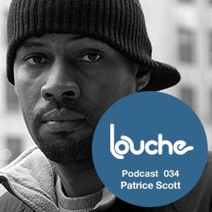 2011-01-14 - Patrice Scott - Louche Podcast 034.jpg
