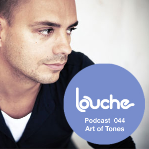 2011-05-17 - Art Of Tones - Louche Podcast 044.jpg
