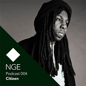 2013-07-03 - Citizen - NGE Podcast 004.png