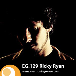 2010-04-30 - Ricky Ryan- Electronic Groove Podcast (EG.129).jpg