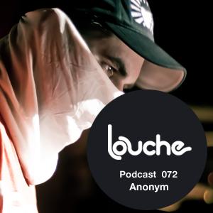 2012-03-21 - Anonym - Louche Podcast 072.jpg