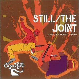 2000 - Freddy Fresh - Still The Joint (Sugarhill Records Mastermix).jpg