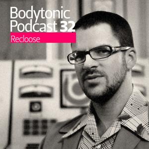 2009-03-18 - Recloose - Bodytonic Podcast 32.jpg