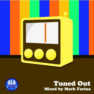 2012-02-05 - Mark Farina - Tuned Out (GLA Podcast 27).jpg