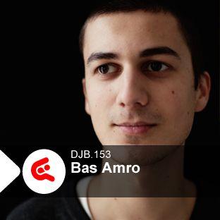 2011-05-09 - Bas Amro - DJBroadcast Podcast 153.jpg