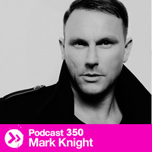 2013-09-26 - Mark Knight - Data Transmission Podcast (DTP350).jpg