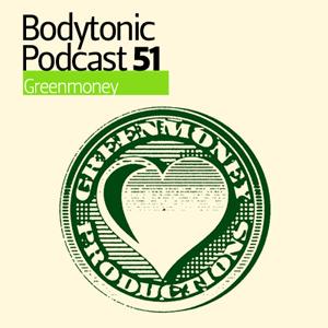 2009-10-20 - GreenMoney - Bodytonic Podcast 51.jpg