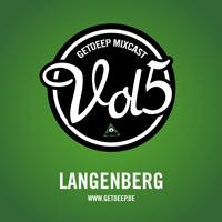 2011-04-08 - Langenberg - Get Deep Mixcast Vol.5.jpg