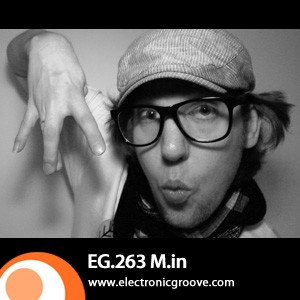 2012-01-09 - M.in - Electronic Groove Podcast (EG.263).jpg