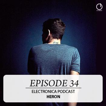 2011-07-20 - Heron - Electronica Podcast 34.jpg
