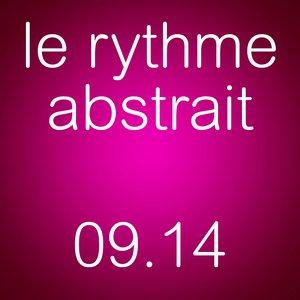 2014-09 - Raphaël Marionneau - Le Rythme Abstrait.jpg