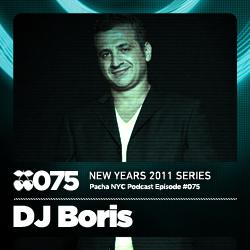 2010-12-31 - DJ Boris - Pacha NYC Podcast 075.jpg