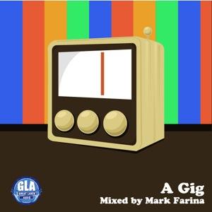 2011-06-02 - Mark Farina - A Gig (GLA Podcast 19).jpg