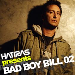 2008-01-18 - Bad Boy Bill - Hatiras presents Bad Boy Bill 2, Blow Media Radio.jpg