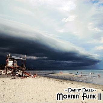 2010-12-17 - Danny Daze - Mornin' Funk II Mix.jpg