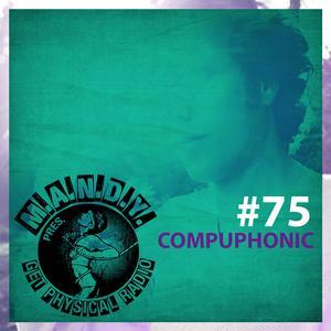 2012-12-20 - Compuphonic - Get Physical Radio 75, Proton Radio.jpg