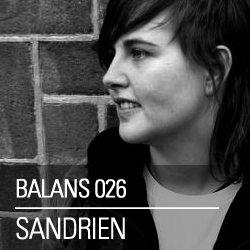 2013-03-19 - Sandrien - Balans Podcast (BALANS026).jpg