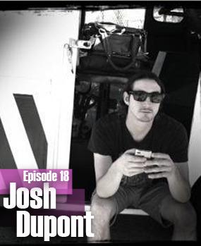 2012-01-23 - Josh Dupont - LowLife Podcast Episode 18.jpg