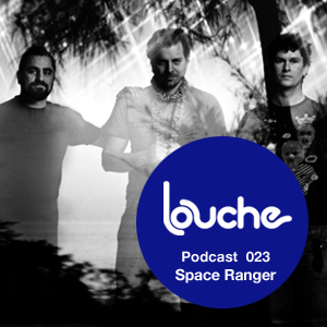 2010-08-18 - Space Ranger - Louche Podcast 023.jpg